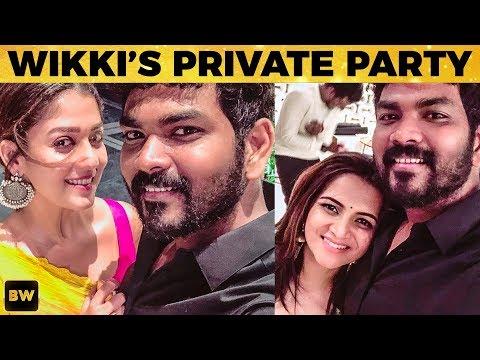 Vignesh ShivN - Nayanthara Throws A Party | Sivakarthikeyan | Atlee