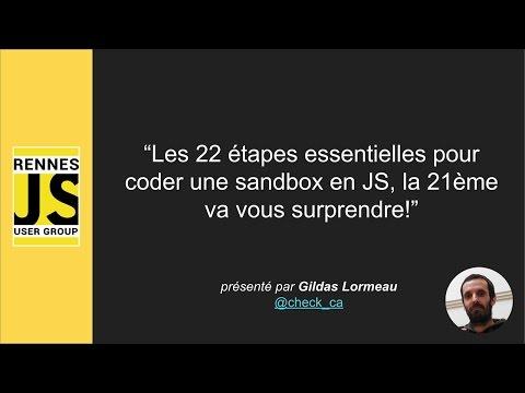 """Meetup RennesJS """"Coder une sandbox en JS"""" (mai 2016)"""