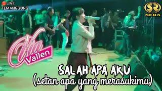 Gambar cover Via Vallen (SERA) - Salah Apa Aku(Setan Apa Yang Merasukimu) Live Temanggung