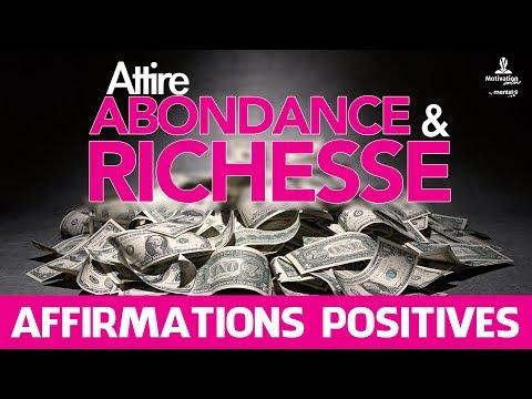 ATTIRE ABONDANCE ET RICHESSE - Affirmations positives - Attirer de l'argent comme un aimant