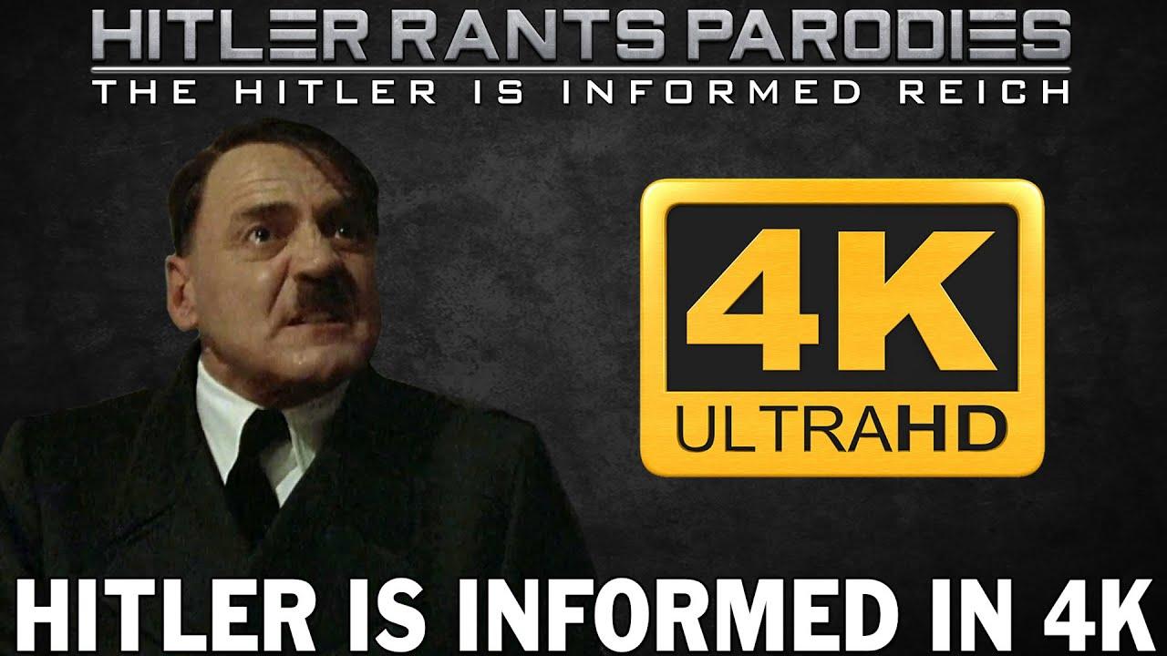 Hitler is informed in 4K
