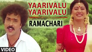 Yaarivalu Yaarivalu Video Song I Ramachari I Mano