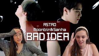 [KOR] ASTRO Moonbin & Sanha 'Bad Idea' MV Reaction | 아스트…
