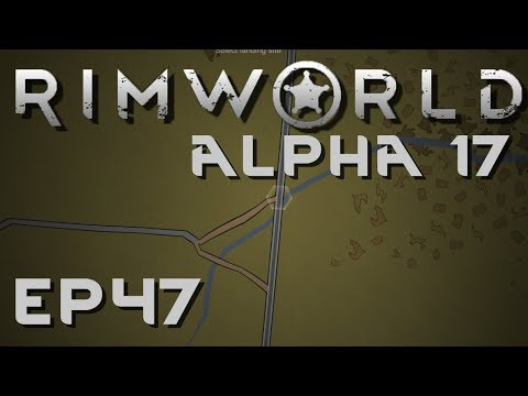 RIMWORLD ALPHA 17 | Plagued | Ep 47 | Let's Play RimWorld!