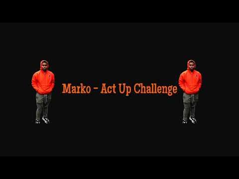 marko---act-up-challenge
