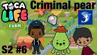 Toca life farm | Criminal Pear! S2 #6