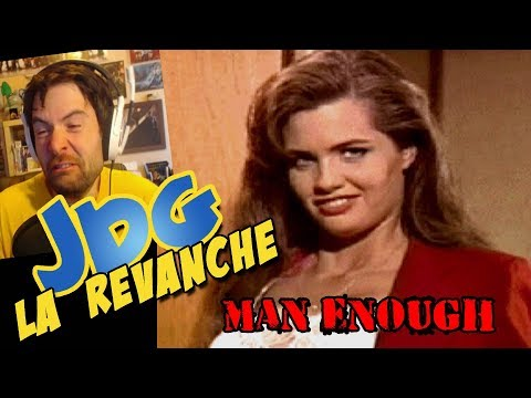 JdG la revanche - MAN ENOUGH