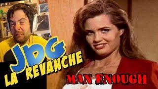 JdG La Revanche - MAN ENOUGH