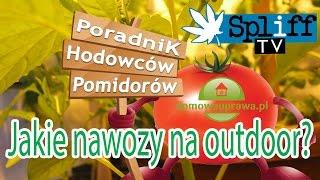 #outdoor - Jakie nawozy wybrać? Poradnik Hodowców Pomidorów