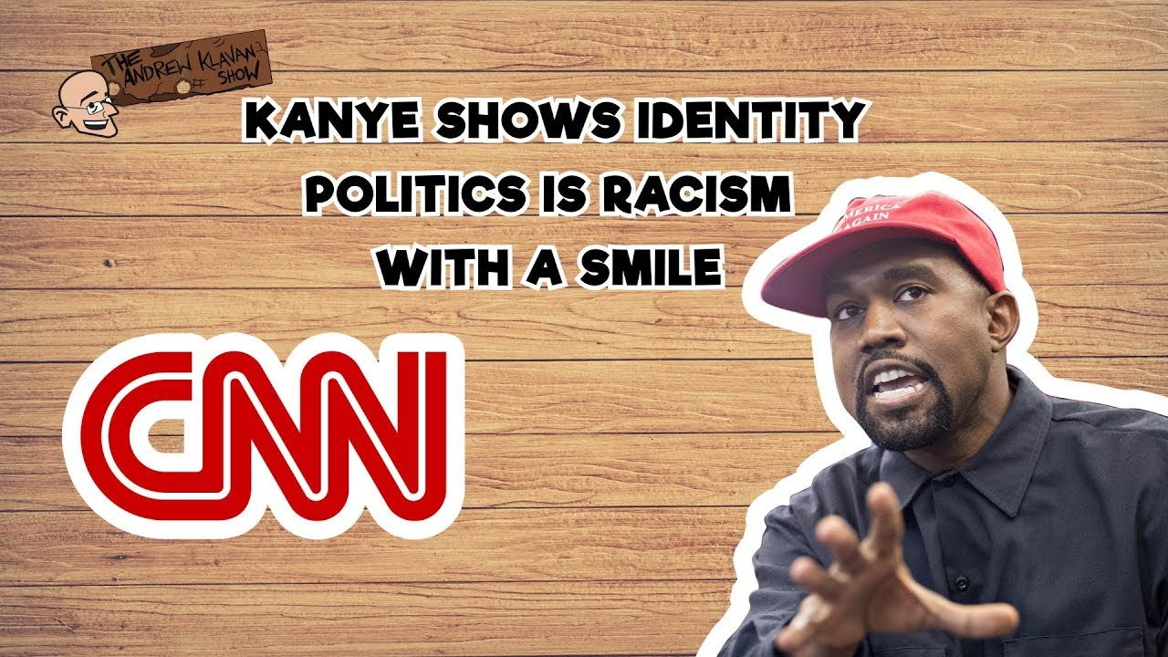 Image result for Kanye Rips the Mask off the Left | The Andrew Klavan Show Ep. 592