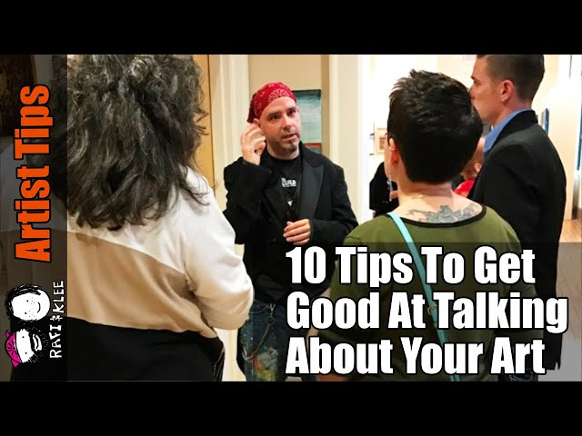 Talking About Your Art More good - 10 artist tips