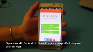 Square InstaPic for Android: Share Complete Images on Instagram