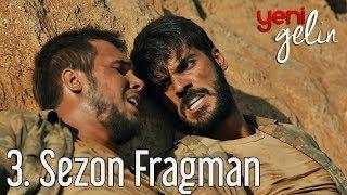 Yeni Gelin 3. Sezon Fragman