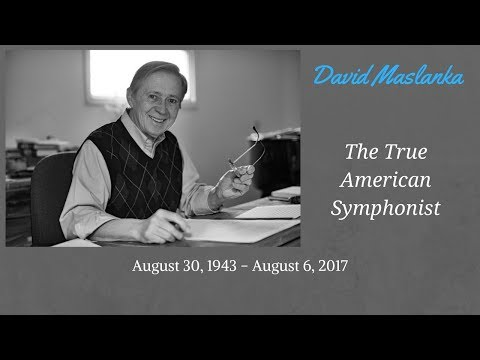 David Maslanka: A Tribute (1943-2017)