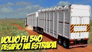 DESAFIOS NA NOVA FAZENDA -  FH 540 NO  RODO-TREM  BOIADEIRO - ETS 2 MODS