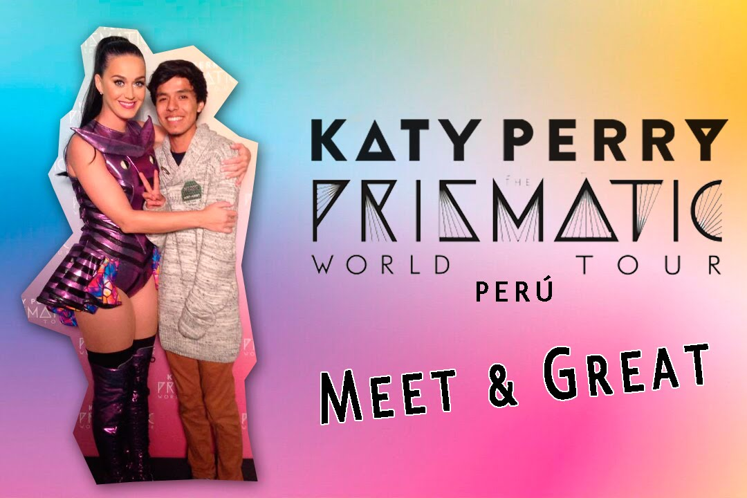 the prismatic world tour meet and greet
