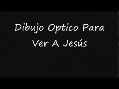 Dibujo Optico Para Ver A Jesus Youtube