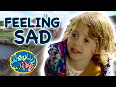 Woolly and Tig - Feeling Sad | Kids TV Show | Full Episode | Toy Spider