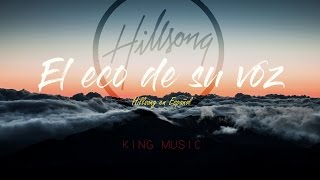 Download Video El eco de su voz - Hillsong en Español (Letra) MP3 3GP MP4