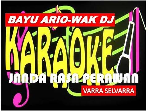 VARRA SELVARRA -JANDA RASA PERAWAN (Karaoke Lirik Tanpa Vokal)ByBAYU ARIO