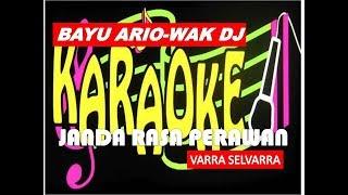 Cover images VARRA SELVARRA -JANDA RASA PERAWAN (Karaoke Lirik Tanpa Vokal)ByBAYU ARIO