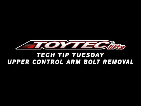 Upper Control Arm Bolts : Tech Tip Tuesday