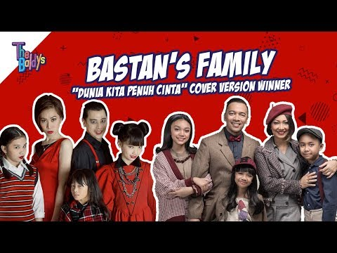 The Baldys -  Dunia Kita Penuh Cinta Cover Version  (Bastan's Family)