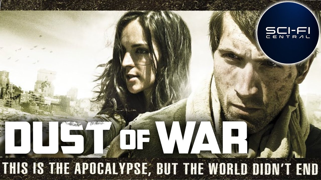 Dust Of War   Full Post-Apocalyptic Sci-Fi Movie
