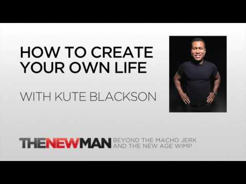 Kute Blackson | How To Create Your Own Life | The New Man Podcast with Tripp Lanier