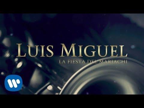 luis-miguel---la-fiesta-del-mariachi-(lyric-video)