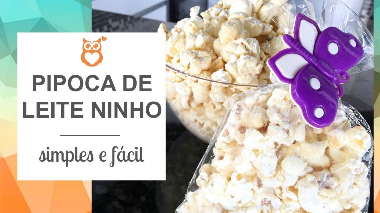Well-known PIPOCA DE LEITE NINHO SIMPLES E FÁCIL | Pipoca Gourmet | Gemelares  VE16