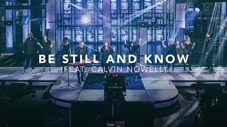 David & Nicole Binion - Be Still And Know Feat. Calvin Nowell (Official Live Video)