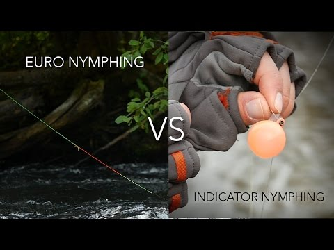 Euro Nymphing vs Indicator Nymphing