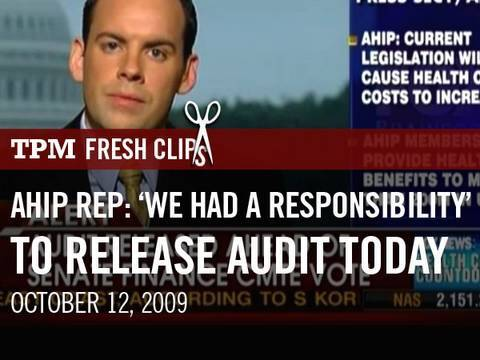 AHIP Rep: 'We Had a Repsonsibility' to Release Audit Today