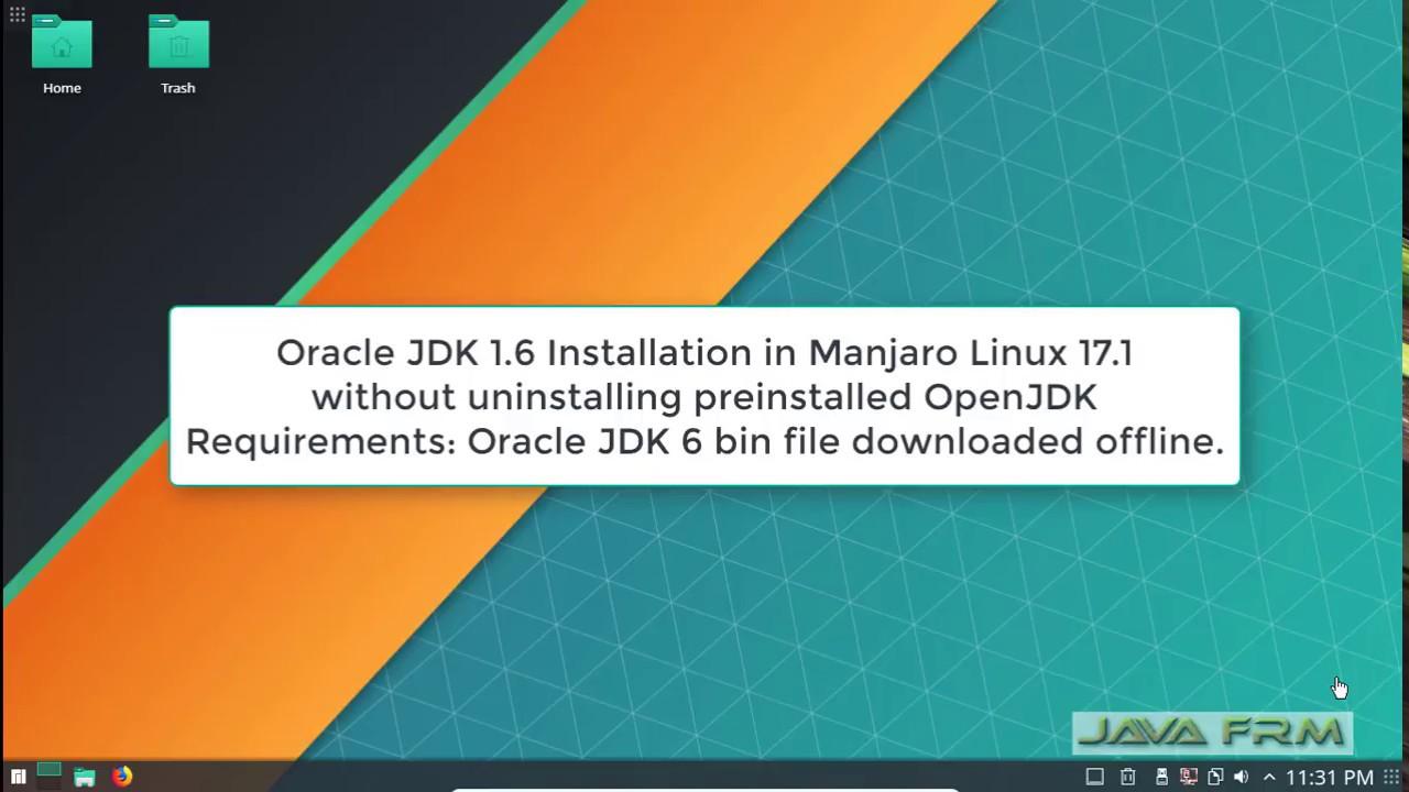 Oracle JDK 1 6 Installation on Manjaro Linux 17 1