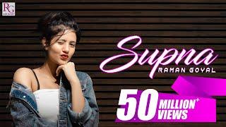 Supna (Official Song) Raman Goyal | Yuvraaj Hans & Anjali Arora | New Punjabi Songs 2020