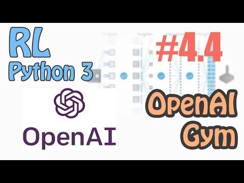 #12 OpenAI Gym using Tensorflow (强化学习 Reinforcement Learning 教学)