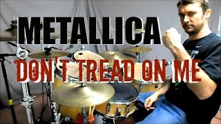 METALLICA - Don't Tread on Me - Drum Cover