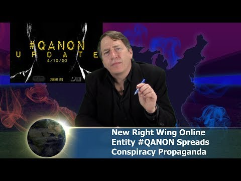 Ep. 4.12.18 – New Ultra Right-Wing Conspiracy Theory Propagandist, QANON Trends on Twitter
