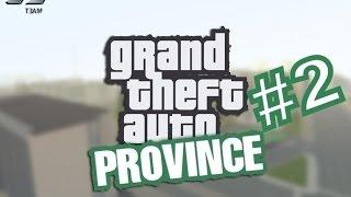 GTA Province #2 - Рассмотрим Мирный