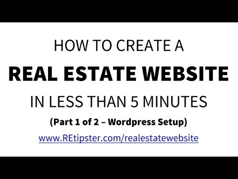 How To Create A Real Estate Website In Less Than 5 Minutes (1 of 2) - Domain, Hosting & WordPress