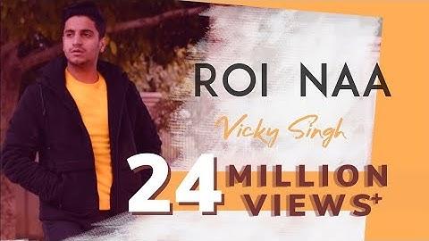 Roi Na - Vicky Singh   Hindi Version   Cover