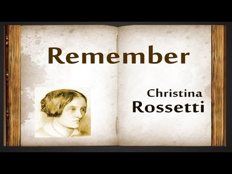 Remember by Christina Rossetti - Poetry Reading