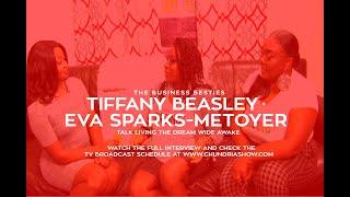 Tiffany Beasley & Eva Sparks-Metoyer Talk Living Your Dreams Wide Awake