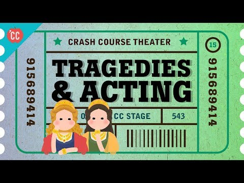 Shakespeare's Tragedies And An Acting Lesson: Crash Course Theater #15