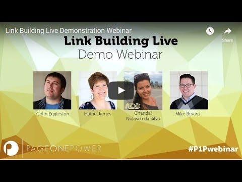 Link Building Live  Demonstration Webinar