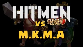 Clan Wars Clash of Clans - HITMEN vs M.K.M.A - The new combo style