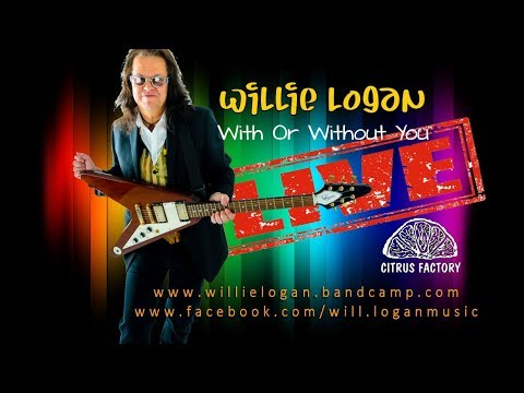 WITH OR WITHOUT YOU - U2 cover. Boss RC300 . Willie Logan LIVE @ Tilly's Organic Coffee House.