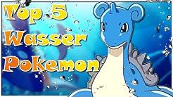 Sephirons TOP 5 BESTEN WASSER POKEMON!