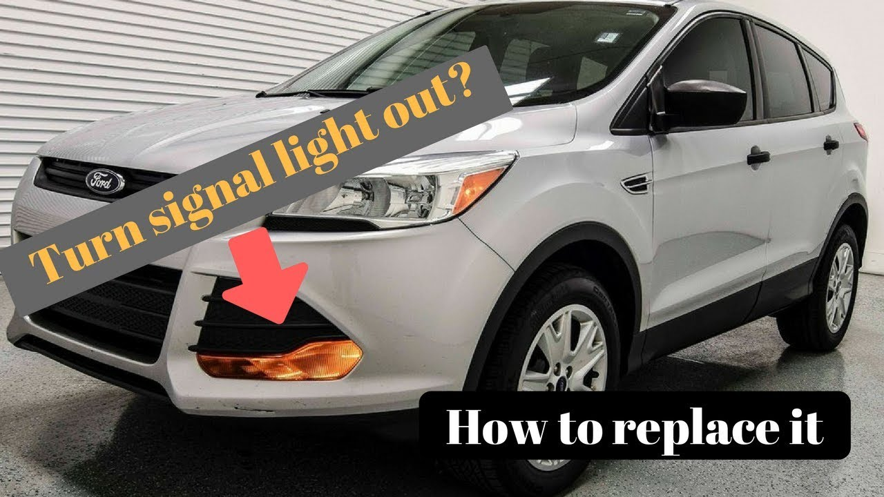 2013 Ford Escape Front Turn Signal Bulb Replacement Driver And The Rt Side Does Not Work With Or Out Running Lights On Passenger